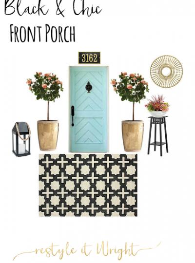 Black & Chic Front Porch| Mood Board Monday